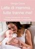 Latte di mamma... Tutte tranne me! (ebook)  Giorgia Cozza   Il Leone Verde