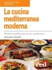 La Cucina Mediterranea Moderna (ebook)  Giuliana Lomazzi   Red Edizioni