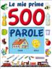 500 PAROLE, le mie prime (ebook)  Augusto Vecchi   Abaco Edizioni