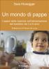 Un Mondo di Pappe (ebook)  Sara Honegger   Il Leone Verde