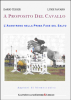 A proposito del Cavallo (ebook)  Dario Tesser Luigi Favaro  Gianni Iuculano Editore