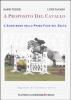 A proposito del Cavallo (ebook)  Dario Tesser Luigi Favaro  Gianni Iuculano Editore