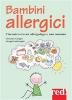 Bambini allergici (ebook)  Giovanni Cavagni Giorgia Garberoglio  Red Edizioni