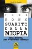 Come Sono Guarito dalla Miopia (ebook)  David De Angelis   Macro Edizioni