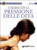 Curarsi con la pressione delle dita (ebook)  Autori Vari   Giunti Demetra