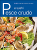 Pesce crudo e sushi (ebook)  Autori Vari   Giunti Demetra