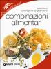 Combinazioni alimentari (ebook)  Autori Vari   Giunti Demetra