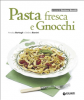 Pasta fresca e Gnocchi (ebook)  Annalisa Barbagli Stefania Barzini  Giunti Editore