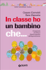 In classe ho un bambino che... (ebook)  Cesare Cornoldi Sara Zaccaria  Giunti Editore