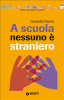 A scuola nessuno  straniero (ebook)  Graziella Favaro   Giunti Editore