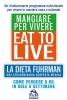 Eat to Live - Mangiare per Vivere (ebook)  Joel Fuhrman   Macro Edizioni