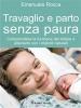 Travaglio e parto senza paura (ebook)  Emanuela Rocca   Il Leone Verde