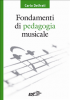 Fondamenti di pedagogia musicale (ebook)  Carlo Delfrati   EDT