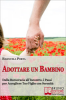 Adottare un Bambino (ebook)  Emanuela Porta   Bruno Editore