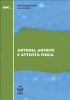 Artrosi, artrite e attivit fisica (ebook)  Gian Pasquale Ganzit Luca Stefanini  SEEd Edizioni Scientifiche