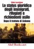 Lo status giuridico degli immigrati, rifugiati e richiedenti asilo (ebook)  Silvia Loschiavo   Abel Books