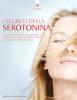 I segreti della serotonina (ebook)  Carol Hart   Edizioni il Punto d'Incontro