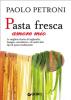 Pasta fresca amore mio (ebook)  Paolo Petroni   Giunti Editore