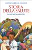 Storia della salute (ebook)  Giovanni Berlinguer   Giunti Editore