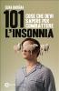 101 cose che devi sapere per combattere l'insonnia (ebook)  Elena Barbàra   Newton & Compton Editori