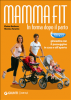 Mammafit. In forma dopo il parto  Elaine Barbosa Monica Taranto  Giunti Demetra