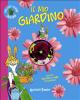 Il mio giardino (ebook)  Eliana Contri Ermes Lasagni  Giunti Junior