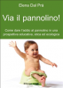 Via il pannolino! (ebook)  Elena Dal Pr   Il Leone Verde