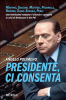 Presidente, ci consenta (ebook)  Angelo Polimeno   Mursia
