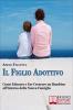 Il figlio adottivo (ebook)  Adele Falcetta   Bruno Editore