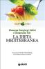 La dieta mediterranea (ebook)  Giuseppe Sangiorgi Cellini Annamaria Toti  Giunti Editore