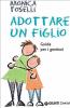 Adottare un figlio (ebook)  Monica Toselli   Giunti Demetra
