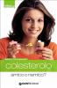 Colesterolo (ebook)  Attilio Speciani Luca Speciani  Giunti Demetra