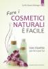 Fare i cosmetici naturali è facile (ebook)  Cyrille Saura Zellweger   Edizioni il Punto d'Incontro