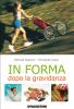 In forma dopo la gravidanza (ebook)  Patrizia Scalvini Fernanda Tosco  De Agostini