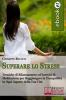 Superare lo Stress (ebook)  Giuseppe Ricatti   Bruno Editore