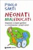 Neonati maleducati (ebook)  Anna Oliverio Ferraris Paolo Sarti  Giunti Demetra