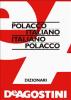 Dizionario Polacco-Italiano, Italiano-Polacco (ebook)  Autori Vari   De Agostini