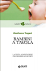 Bambini a tavola (ebook)  Gianfranco Trapani   Giunti Editore