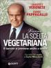 Verso la scelta vegetariana (ebook)  Umberto Veronesi Mario Pappagallo  Giunti Editore