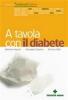 A tavola con il diabete (Vecchia edizione)  Barbara Asprea Giuseppe Capano Simona Salò Tecniche Nuove