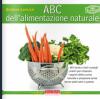 ABC dell'alimentazione NATURALE  Giuliana Lomazzi   Terra Nuova Edizioni