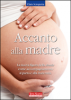 Accanto alla madre  Clara Scropetta   Terra Nuova Edizioni