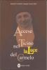 Accese nel Ticino la Luce del Carmelo  Monastero Carmelo San Giuseppe   Editrice Ancilla