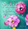 Agata e la Ballerina dell'Acqua  Alice Cardoso   Macro Junior