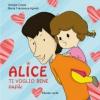 Alice Ti voglio bene papà  Giorgia Cozza Maria Francesca Agnelli  Il Leone Verde