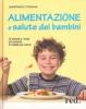 Alimentazione e Salute dei Bambini  Gianfranco Trapani   Red Edizioni
