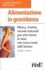 Alimentazione in gravidanza  Leonella Nava   Red Edizioni