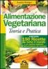Alimentazione vegetariana (Copertina rovinata)  Aurelia Rottigni   Macro Edizioni