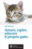 Amare, capire, educare il proprio gatto  Joël Dehasse   L'Età dell'Acquario Edizioni