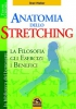 Anatomia dello Stretching  Brad Walker   Macro Edizioni